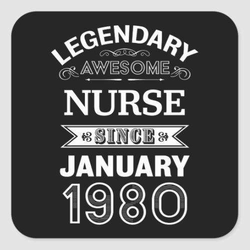 Nurse January 1980 40th Birthday Gift Square Sticker