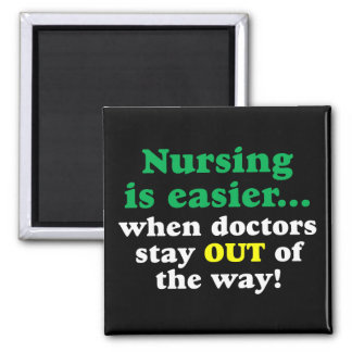 Nurse - Just stay out of the way 2 Inch Square Magnet
