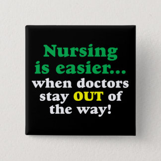 Nurse - Just stay out of the way Button