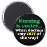 Nurse - Just stay out of the way Refrigerator Magnet