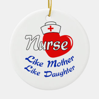 NURSE LIKE MOTHER CERAMIC ORNAMENT