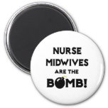 Nurse Midwives Are The Bomb! Fridge Magnets