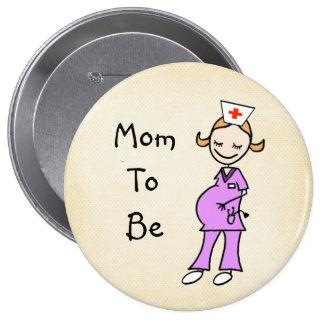 Nurse Mom To Be, Beige 4 Inch Round Button