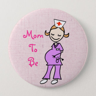 Nurse Mom To Be, pink Button
