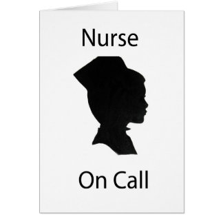 Nurse on call greeting card