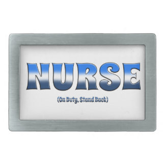 Nurse On Duty Stand Back Belt Buckle