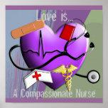 "Nurse Poster ""Love is...A Compassionate Nurse"""