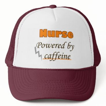 Lawyer Themed Nurse Powered by caffeine Trucker Hat