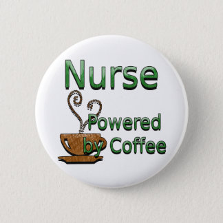 Nurse Powered by Coffee Button