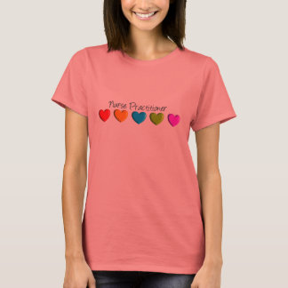 Nurse Practitioner Colorful Hearts T-Shirt