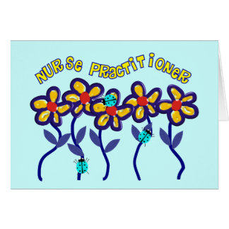 Nurse Practitioner Gifts Whimsical Flowers Design Greeting Card
