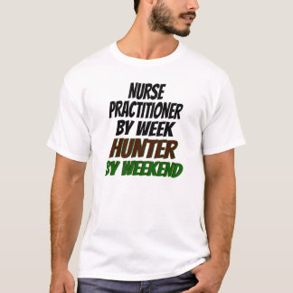 Nurse Practitioner Hunter T-Shirt