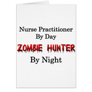 Nurse Practitioner/Zombie Hunter Card