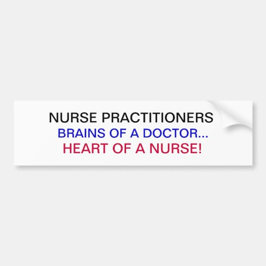 Nurse practitioners bumper sticker