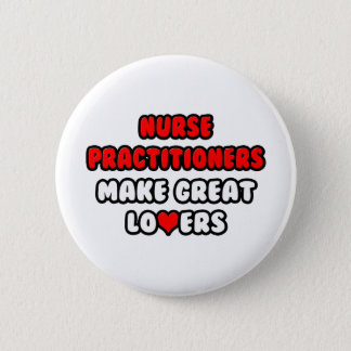 Nurse Practitioners Make Great Lovers Button