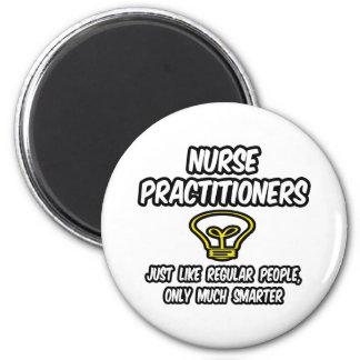 Nurse Practitioners...Regular People, Smarter Magnets