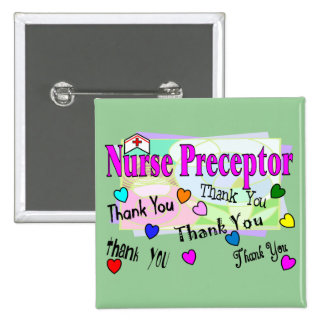 Nurse Preceptor THANK YOU 2 Inch Square Button