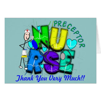 "Nurse Preceptor ""Thank  You"" Gifts Greeting Card"