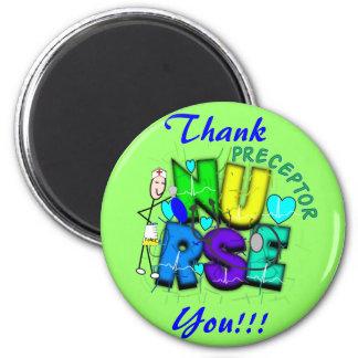 "Nurse Preceptor ""Thank  You"" Gifts Magnet"