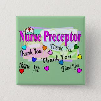 Nurse Preceptor THANK YOU Pinback Button