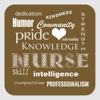 Nurse Pride Attributes-Chocolate Brown Square Sticker
