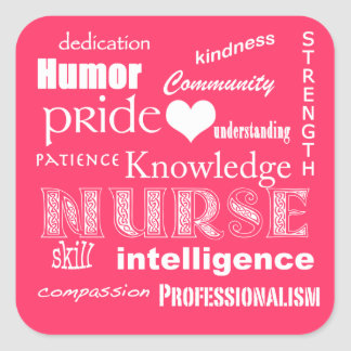 Nurse Pride Attributes-Hot Pink Square Sticker
