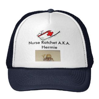 Nurse Ratchet A.K.A. Hermie Trucker Hat