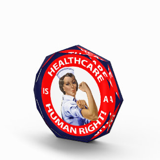 "Nurse ""Rosie"" says ""Healthcare is a Human Right!"" Awards"