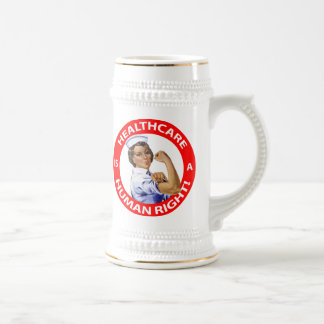 "Nurse ""Rosie"" says ""Healthcare is a Human Right!"" Beer Stein"