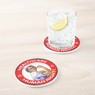 """Nurse """"Rosie"""" says """"Healthcare is a Human Right!"""" Drink Coaster"""