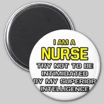 Nurse...Superior Intelligence 2 Inch Round Magnet