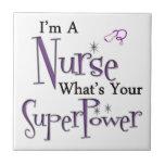 Nurse Superpower Ceramic Tile