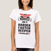 Nurse T-shirts Funny CPR Tee Nurses Like It Harder
