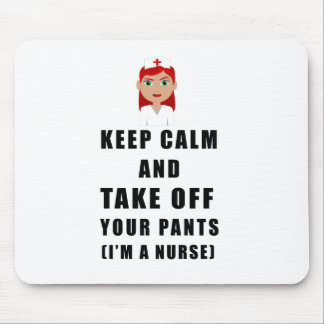 nurse, take off your pants mouse pad