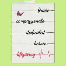 Nurse Thanks - Brave, Compassionate, Lifesaving Card