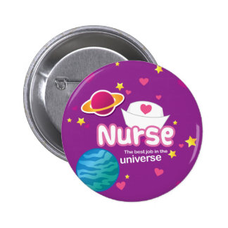 Nurse The Best Job in the Universe Button