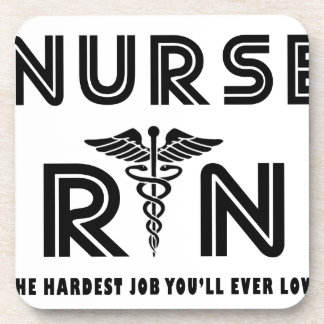 Nurse the hardest job you will ever have beverage coaster