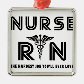 Nurse the hardest job you will ever have metal ornament
