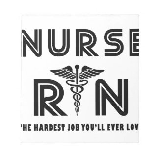 Nurse the hardest job you will ever have notepad