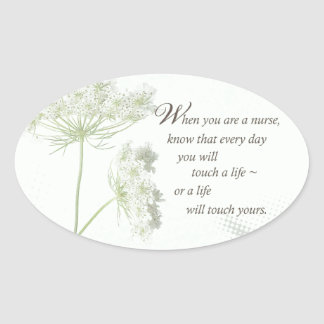 Nurse Touch a Life With Wild Flowers Oval Sticker