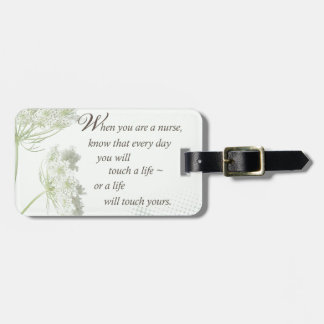 Nurse Touch a Life With Wild Flowers Travel Bag Tag