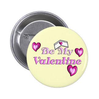 """Nurse Valentine Gifts """"Be My Valentine"""" Button"""