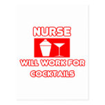 Nurse...Will Work For Cocktails Postcard