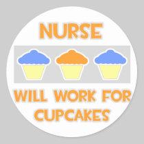 Nurse ... Will Work For Cupcakes Sticker