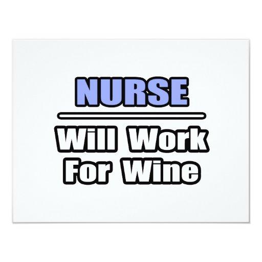 Nurse...Will Work For Wine 4.25x5.5 Paper Invitation Card