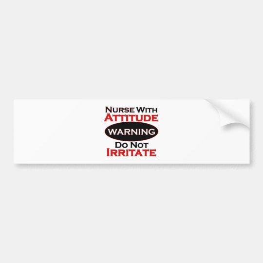 Nurse With Attitide Bumper Sticker