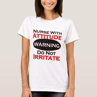 Nurse With Attitide T-Shirt