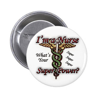 Nurse With Super Power Pins
