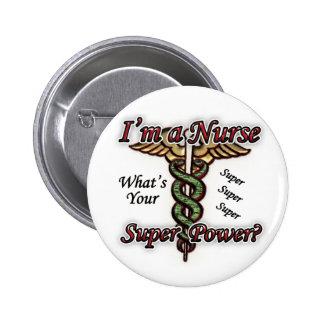 Nurse With Super Power Pins