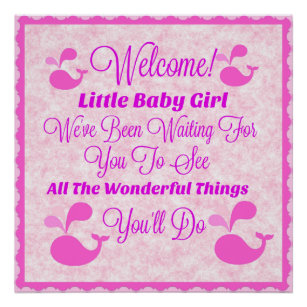 pink baby girl quote posters photo prints zazzle